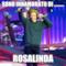 sono innamorato di ......... Rosalinda