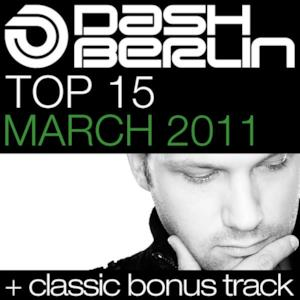 Dash Berlin Top 15 - March 2011 (Including Classic Bonus Track)