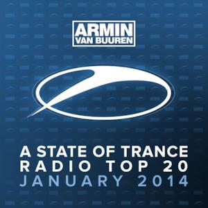 A State of Trance Radio Top 20: January 2014 (Including Classic Bonus Track)