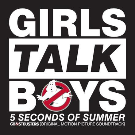 "Girls Talk Boys (From ""Ghostbusters"" Original Motion Picture Soundtrack)"