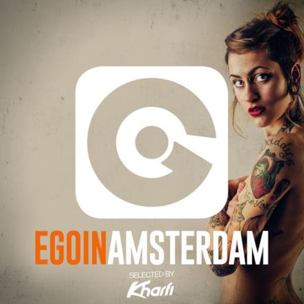 Ego in Amsterdam 2016 Selected by Kharfi