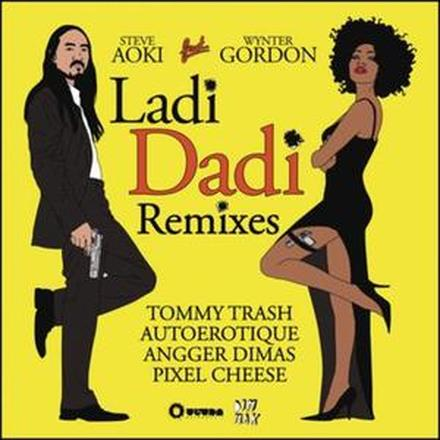 Ladi Dadi (Remixes) [feat. Wynter Gordon] - EP