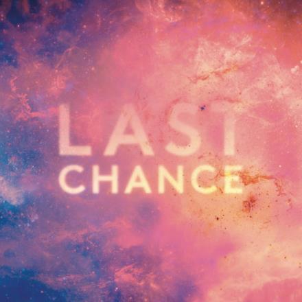 Last Chance (Remixes) - Single