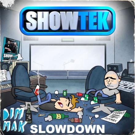 Slow Down [Mixdown Edit] - Single