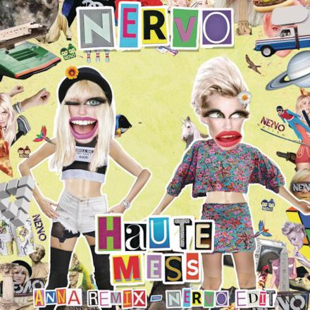 Haute Mess (ANNA Remix) [NERVO Edit] - Single