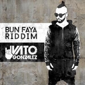 Bun Faya Riddim - Single