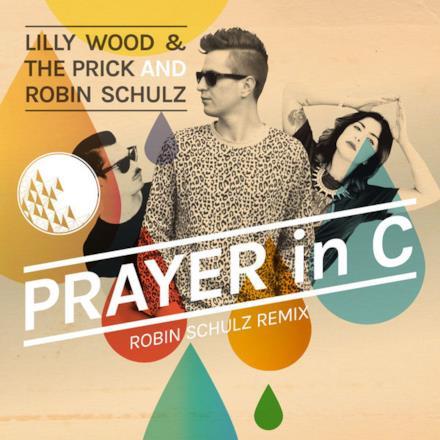 Prayer In C (Robin Schulz Radio Edit) - Single