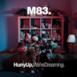 Hurry Up, We're Dreaming (Bonus Edition)