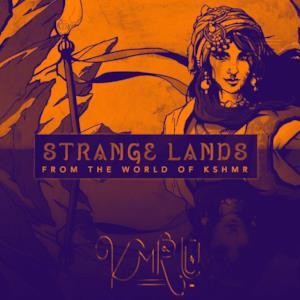 Stranger Lands (Kmru Remix) - Single