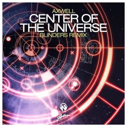 Center of the Universe (Blinders Remix) - Single