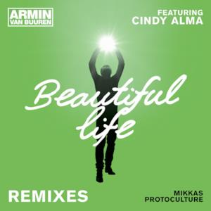 Beautiful Life (feat. Cindy Alma) [Remixes] - EP
