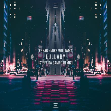 Lullaby (Steff da Campo Remix) - Single