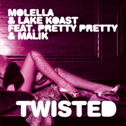 Twisted (feat. Pretty Pretty & Malik) - EP