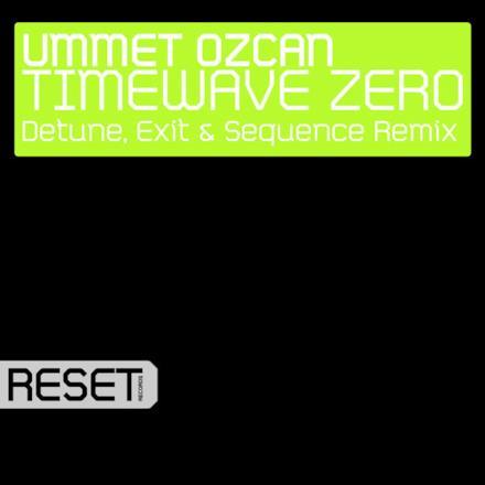 TimeWave Zero (Detune, Exit & Sequence Remix) - Single