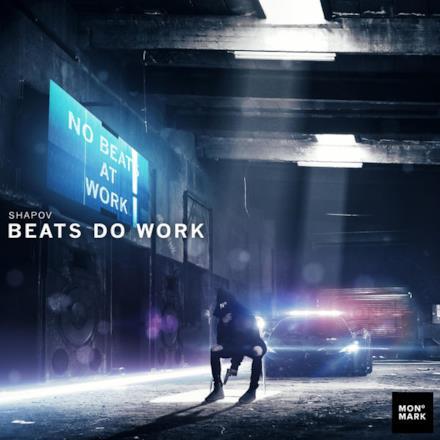 Beats Do Work - Single