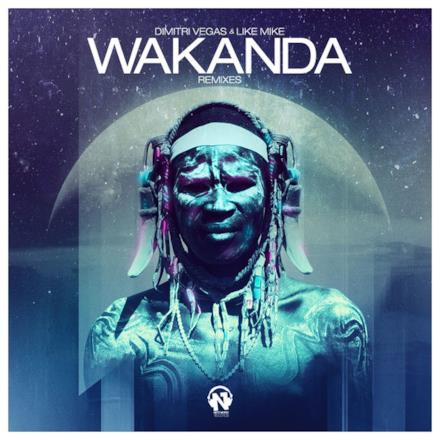 Wakanda (The Remixes) - Single