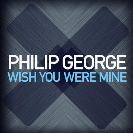 Wish You Were Mine - Single