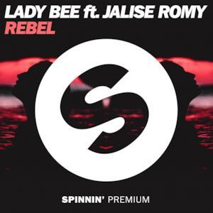 Rebel (feat. Jalise Romy) - Single