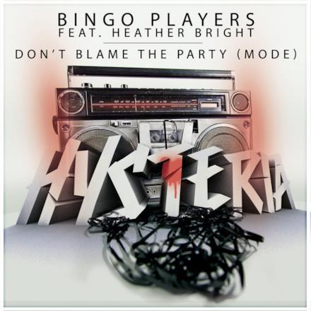 Don'T Blame The Party (Mode) - Single