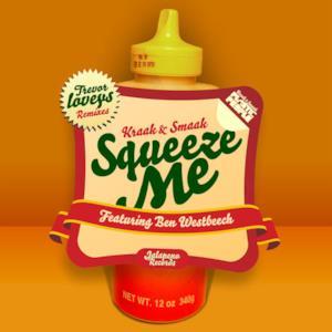 Squeeze Me (feat. Ben Westbeech)