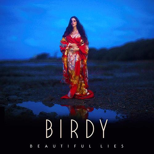 Beautiful Lies - Birdy 2016
