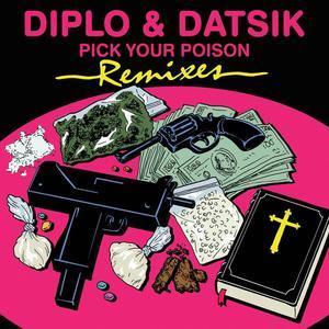 Pick Your Poison Remixes (feat. Kay) - EP