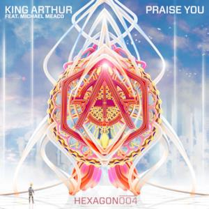 Praise You (feat. Michael Meaco) - Single
