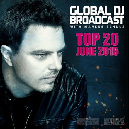 Global Dj Broadcast - Top 20 June 2015