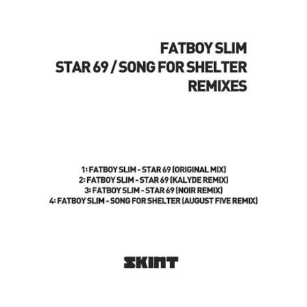 Star 69 / Song for Shelter (Remixes) - EP