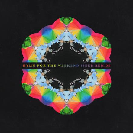 Hymn for the Weekend (Seeb Remix) - Single