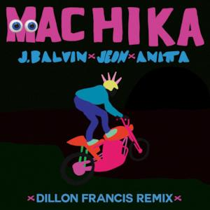 Machika (Dillon Francis Remix) - Single