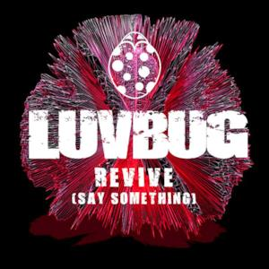 Revive (Say Something) - Single