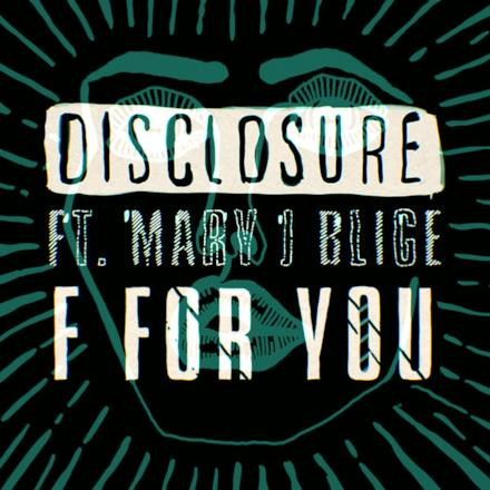 F For You (feat. Mary J. Blige) - Single