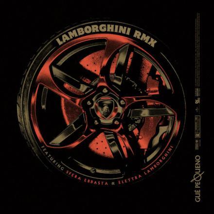 Lamborghini (RMX) [feat. Sfera Ebbasta & Elettra Lamborghini] - Single