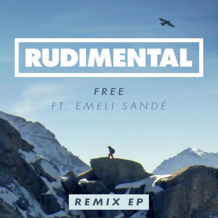 Free (feat. Emeli Sandé) [Remixed] EP