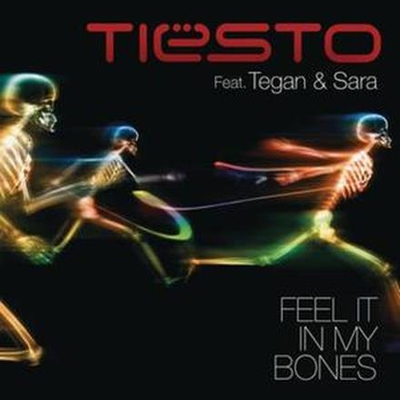 Feel It In My Bones (feat. Tegan and Sara) - EP