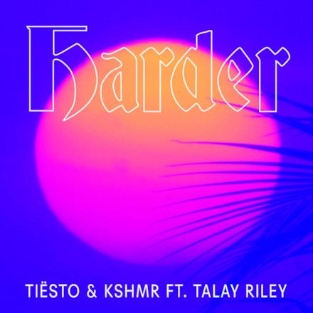 Harder (feat. Talay Riley) - Single