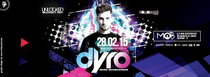 Dyro sarà in Italia il 28 di febbraio