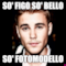 so' figo so' bello so' fotomodello