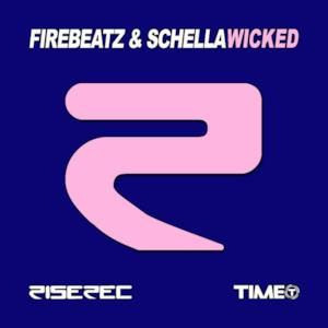 Wicked (Firebeatz & Schella) - Single