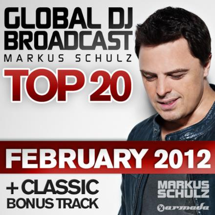 Global DJ Broadcast Top 20: February 2012 (Including Classic Bonus Track)