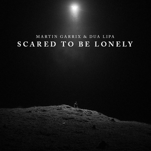Scared to Be Lonely - Single