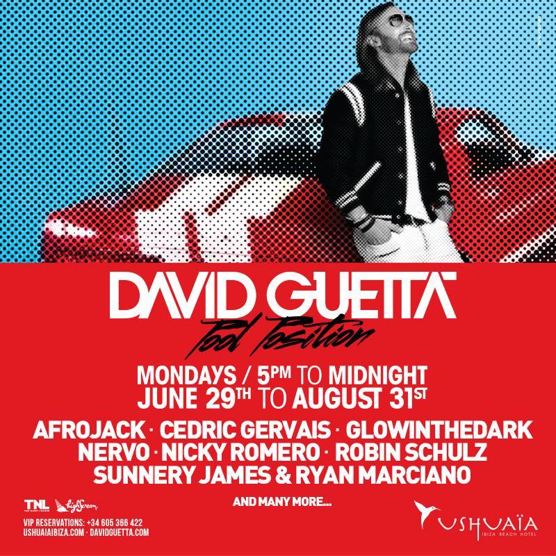 Pool Position, la serata di David Guetta all'Ushuaïa di Ibiza