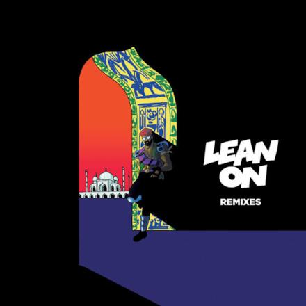 Lean On (Remixes) [feat. MØ & DJ Snake] - EP