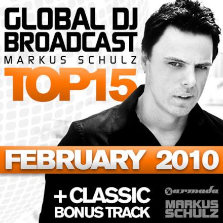 Global DJ Broadcast: Top 15 - February 2010 (Including Classic Bonus Track)