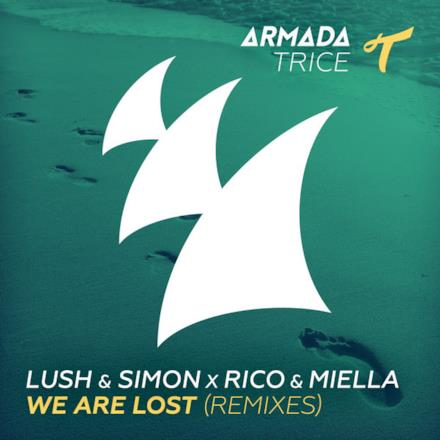 We Are Lost (Remixes) - EP