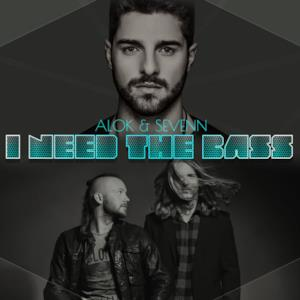 I Need the Bass - Single
