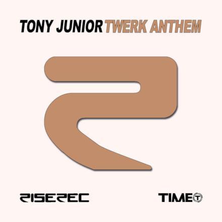 Twerk Anthem - Single