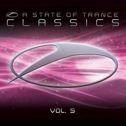 A State of Trance Classics (Volume 5)