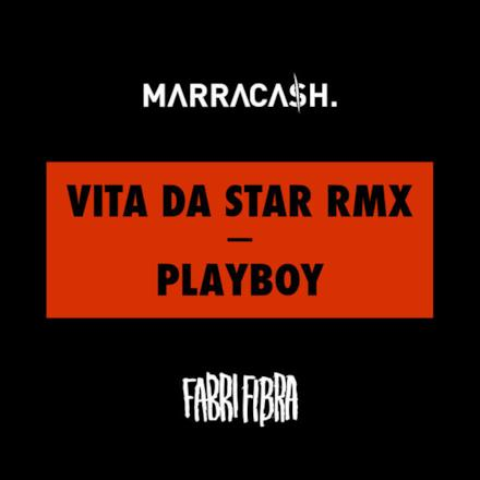 Vita Da Star (Remix) / Playboy - Single